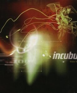 Incubus ‎– Make yourself