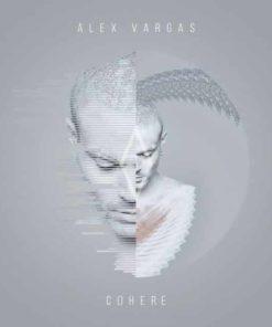 Alex Vargas - Cohere (Vinyl)