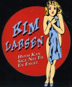 Kim Larsen - Hvem Kan Sige Nej Til En Engel (Vinyl)